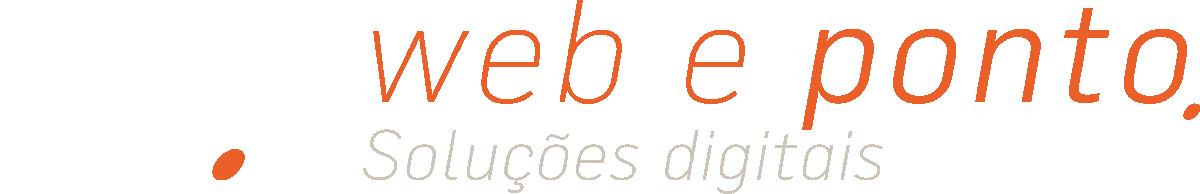 Web e Ponto - Soluções Digitais